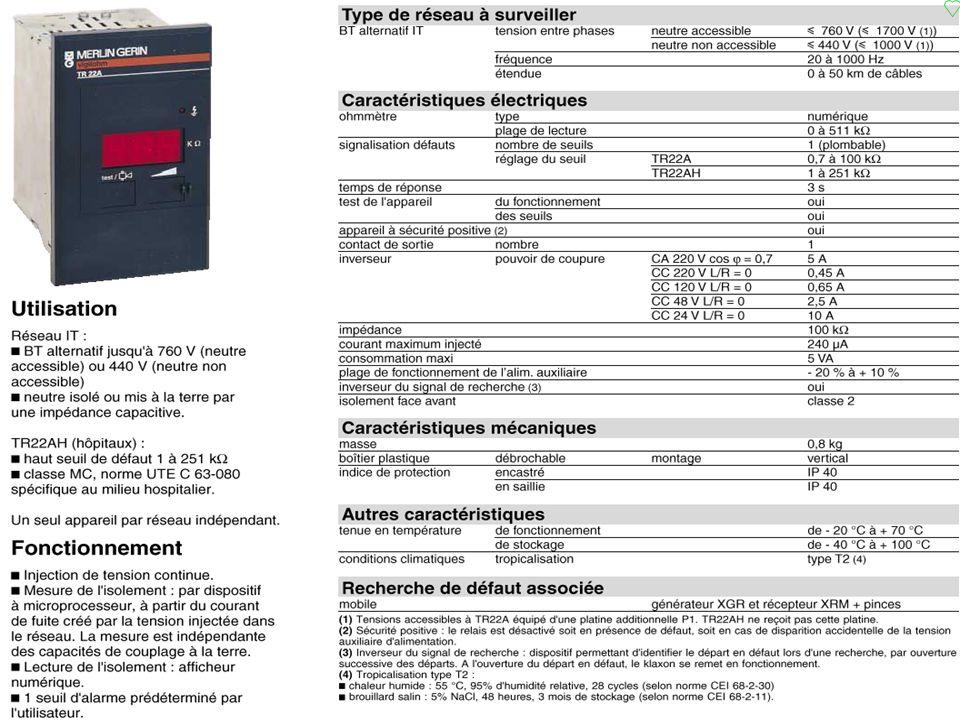 p.99 C.P.I. fonctionnement p.99 Régime IT C.P.I. fonctionnement CPI zDès quun défaut disolement apparaît, un très faible courant mesure la résistance