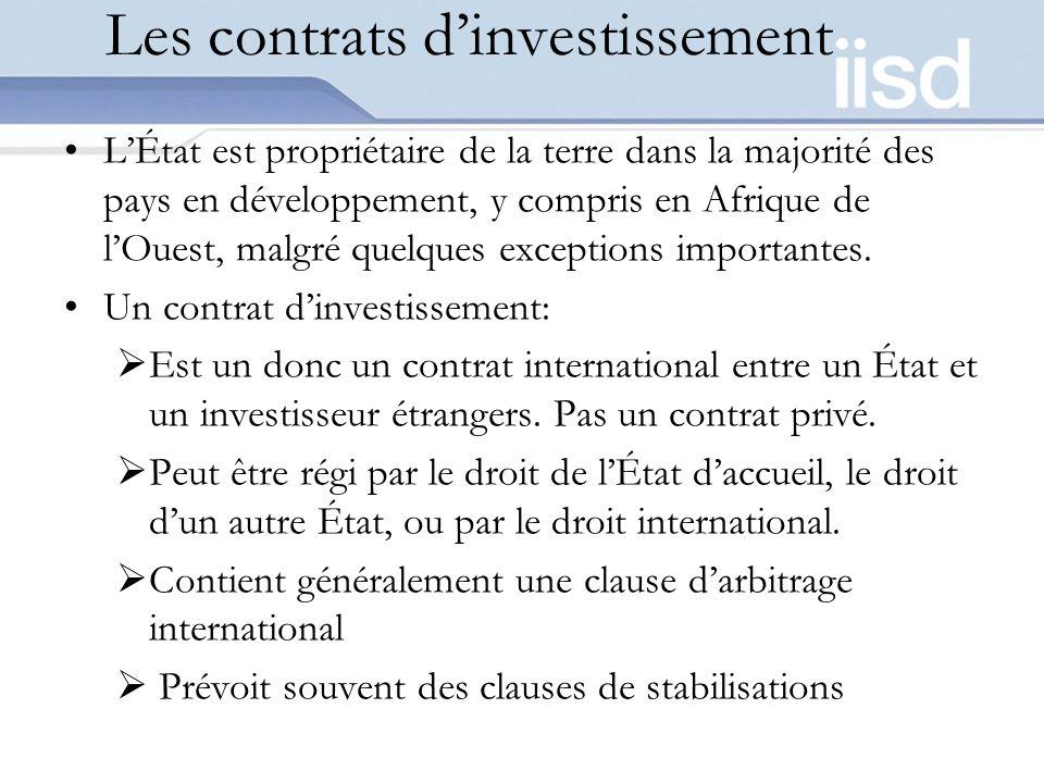 Les contrats dinvestissement LÉtat est propriétaire de la terre dans la majorité des pays en développement, y compris en Afrique de lOuest, malgré quelques exceptions importantes.