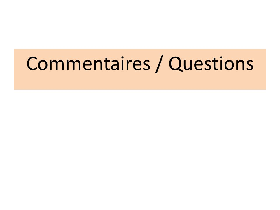 Commentaires / Questions
