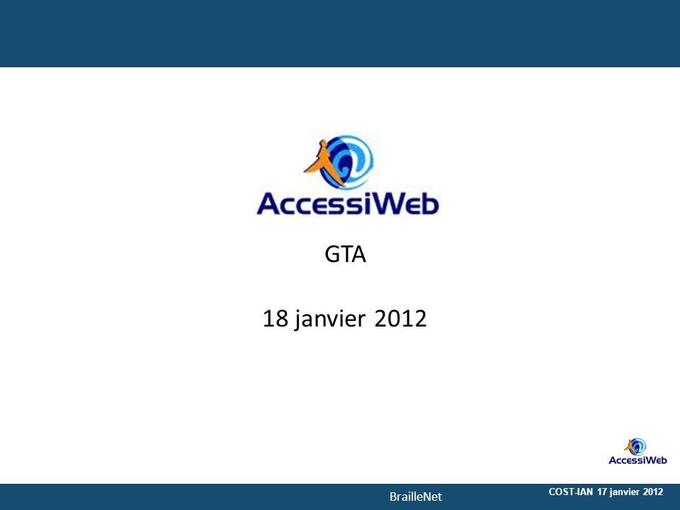 BrailleNet GTA 18 janvier 2012 COST-IAN 17 janvier 2012