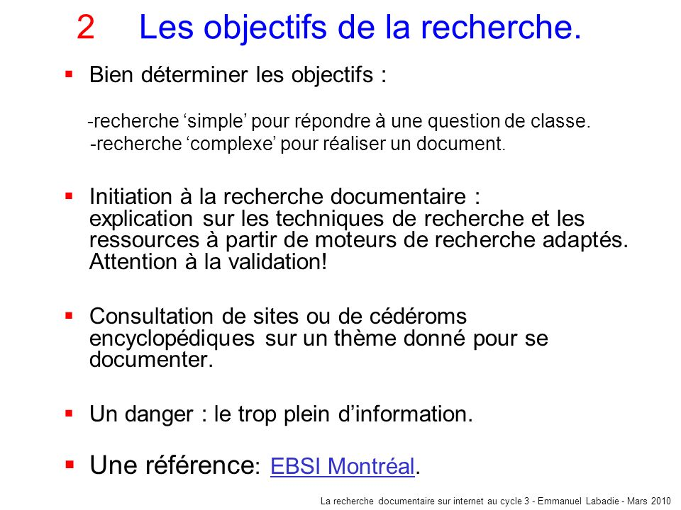 2Consultation de sites.Objectifs de lenseignant : prise dinformation.