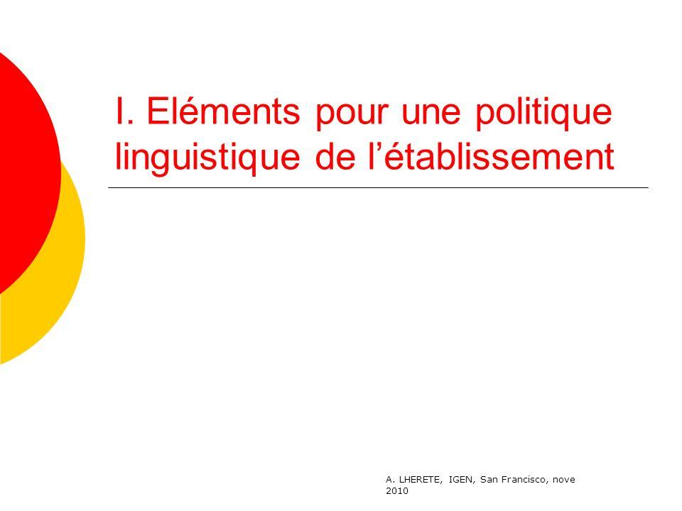 I.Eléments pour une politique linguistique de létablissement A.