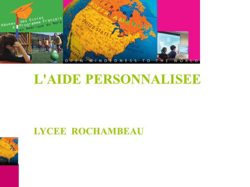 L'AIDE PERSONNALISEE LYCEE ROCHAMBEAU