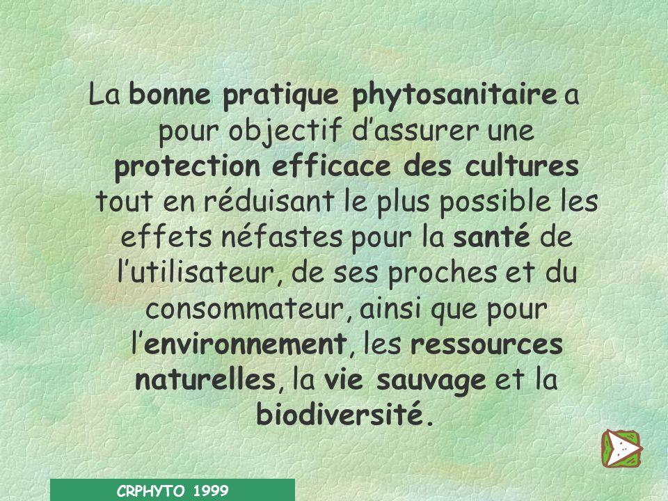 CRPHYTO 1999 Deuxième partie *** La bonne pratique phytosanitaire