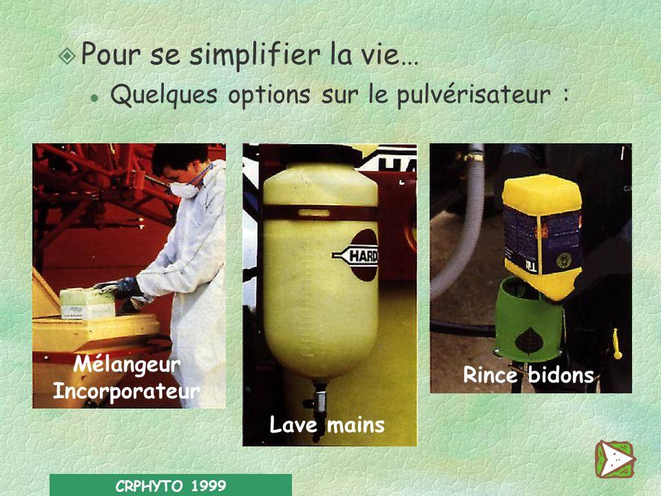 CRPHYTO 1999 Limiter les risques de pollution l Préparer le matériel de traitement si possible dans un endroit spécialement aménagé, sans risque décou