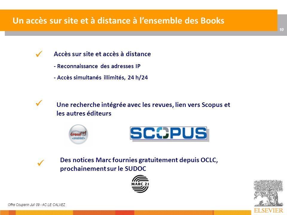 10 Offre Couperin Juil 09 - AC LE CALVEZ Un accès sur site et à distance à lensemble des Books Accès sur site et accès à distance - Reconnaissance des