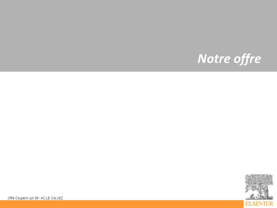 11 Offre Couperin Juil 09 - AC LE CALVEZ Notre offre