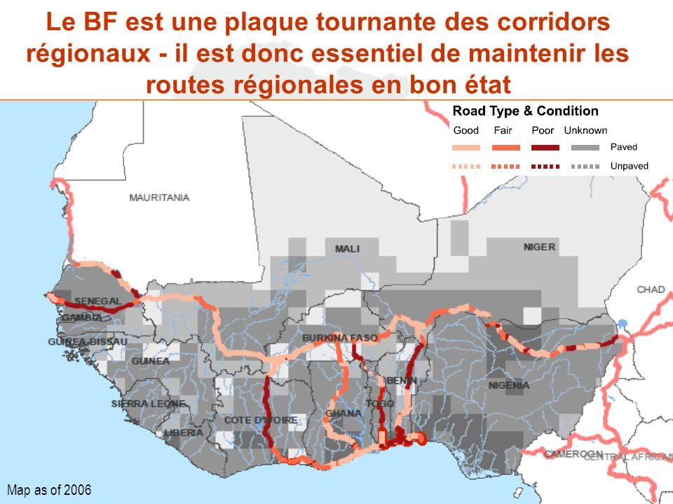 Le BF est une plaque tournante des corridors régionaux - il est donc essentiel de maintenir les routes régionales en bon état Map as of 2006