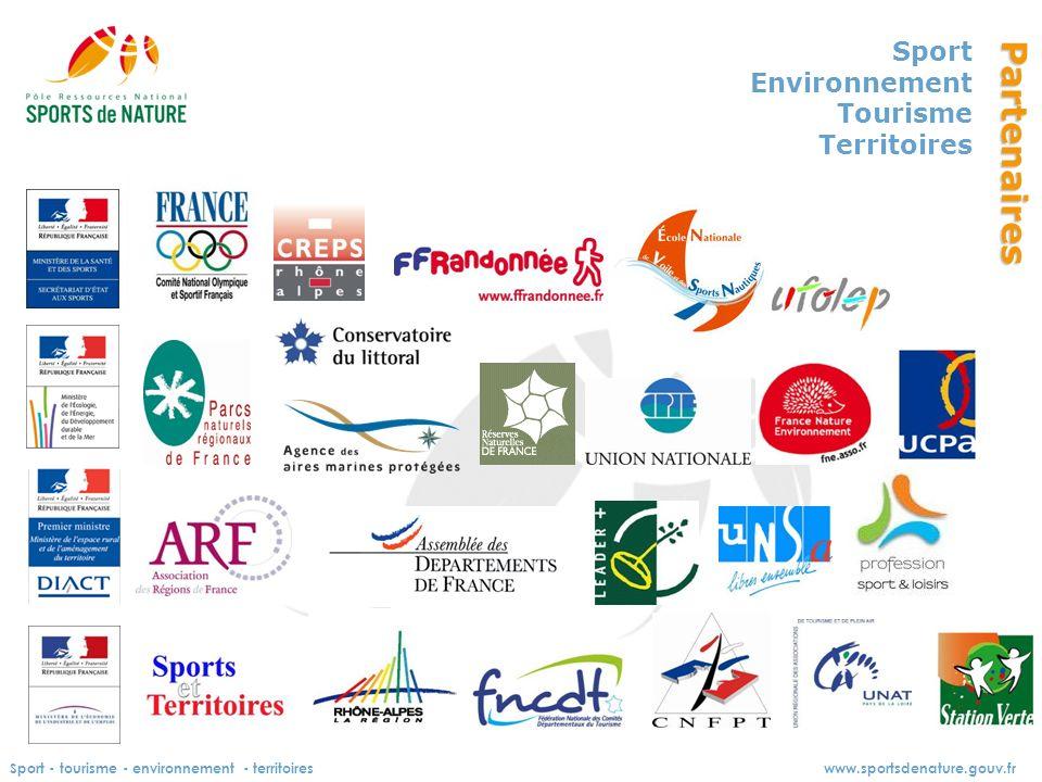 Sport - tourisme - environnement - territoireswww.sportsdenature.gouv.fr Sport Environnement Tourisme TerritoiresPartenaires