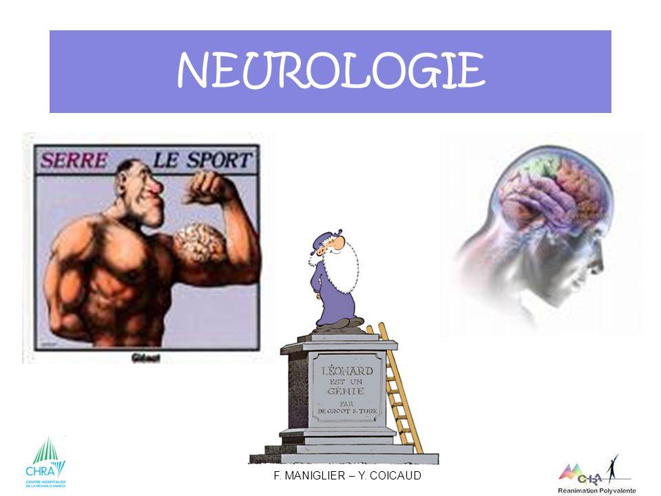 1 NEUROLOGIE F. MANIGLIER – Y. COICAUD