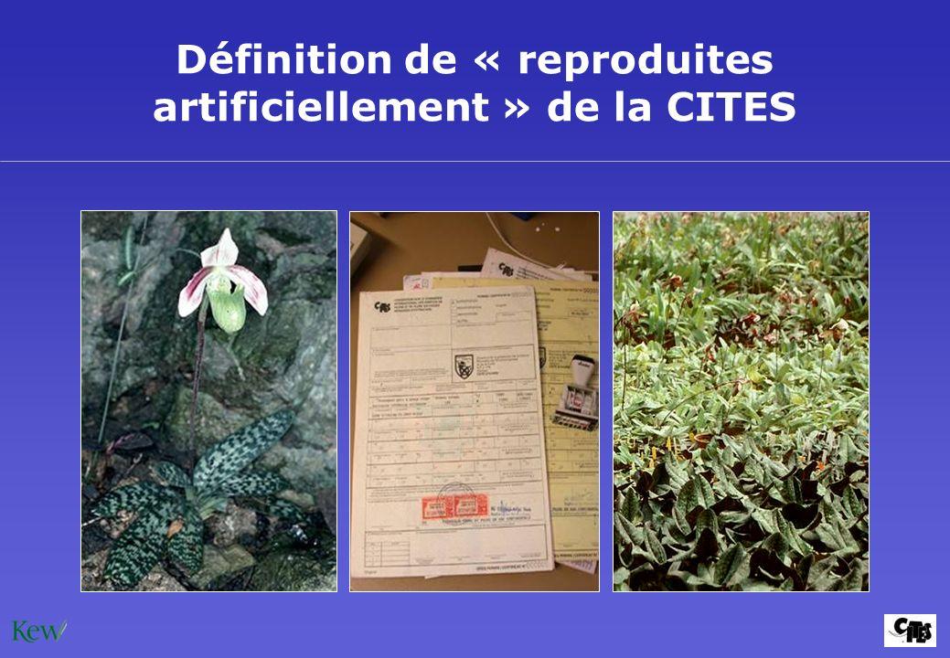 Définition de « reproduites artificiellement » de la CITES