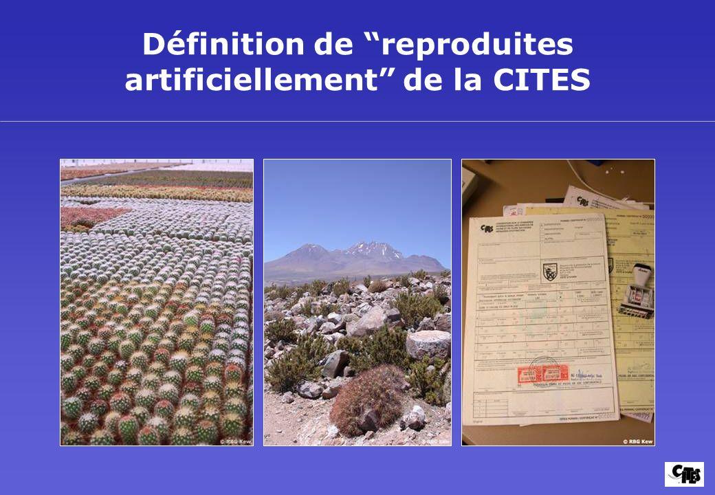 Définition de reproduites artificiellement de la CITES