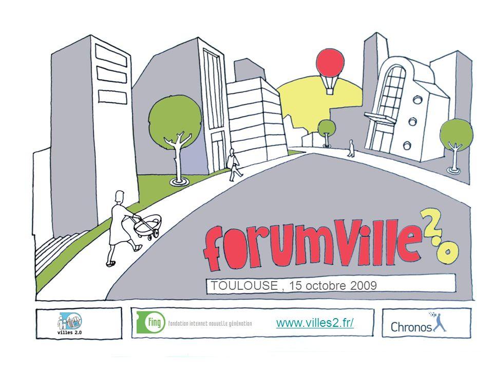 TOULOUSE, 15 octobre 2009 www.villes2.fr/