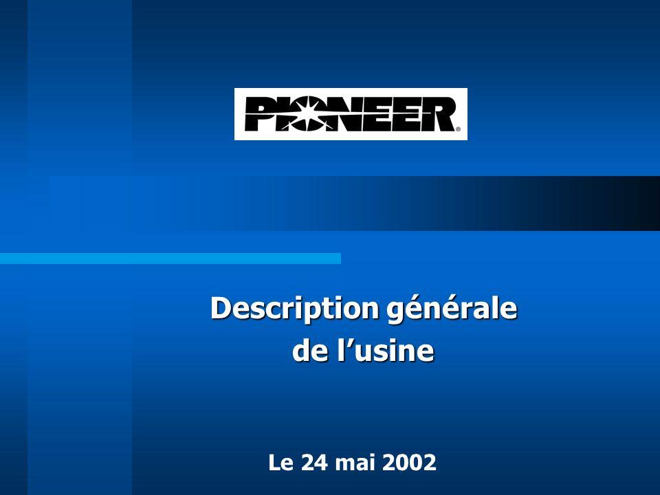 Description générale de lusine Le 24 mai 2002