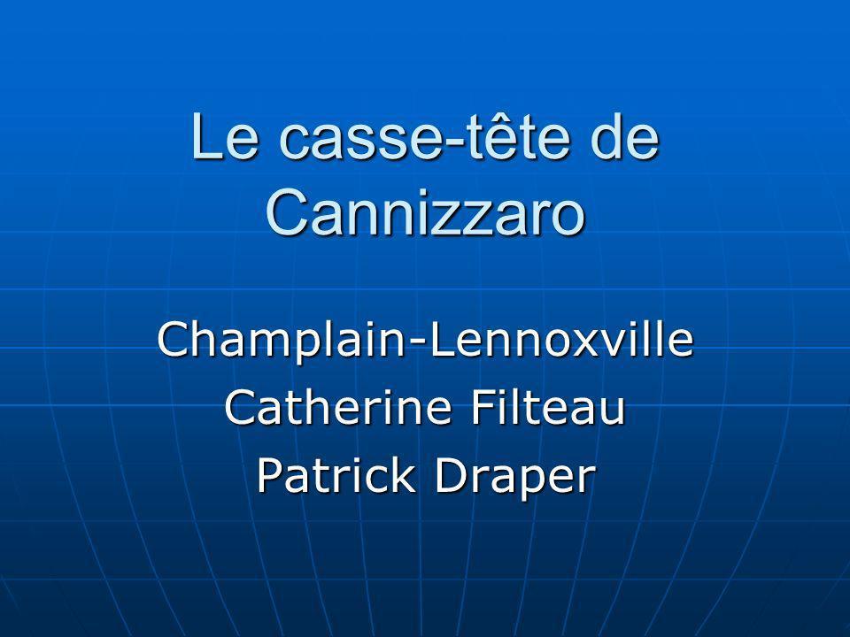Le casse-tête de Cannizzaro Champlain-Lennoxville Catherine Filteau Patrick Draper
