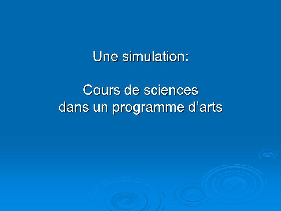 Une simulation: Cours de sciences dans un programme darts