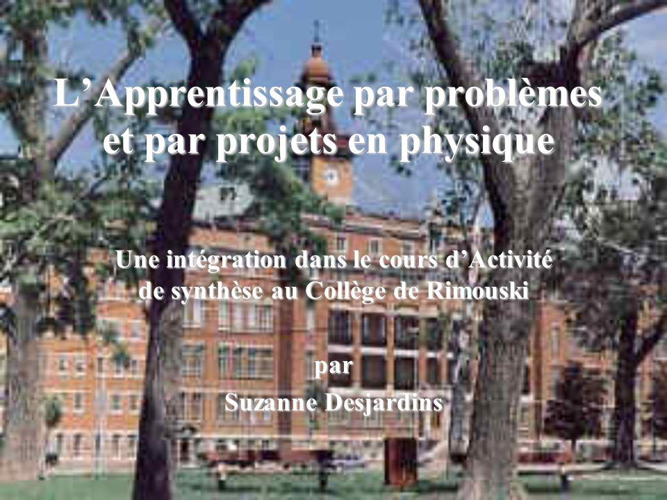 Une intégration dans le cours dActivité de synthèse au Collège de Rimouski par Suzanne Desjardins