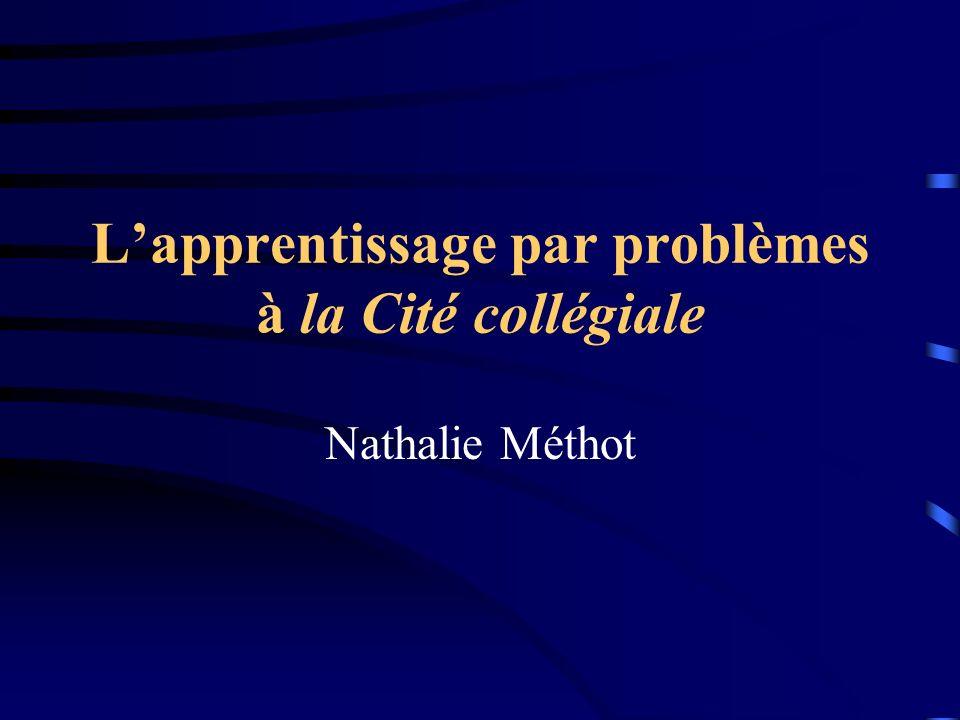 Lapprentissage par problèmes à la Cité collégiale Nathalie Méthot