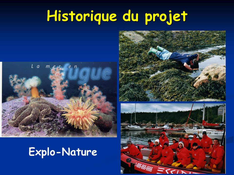 Historique du projet Explo-Nature