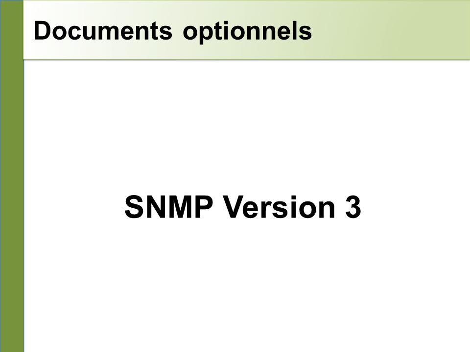 Documents optionnels SNMP Version 3