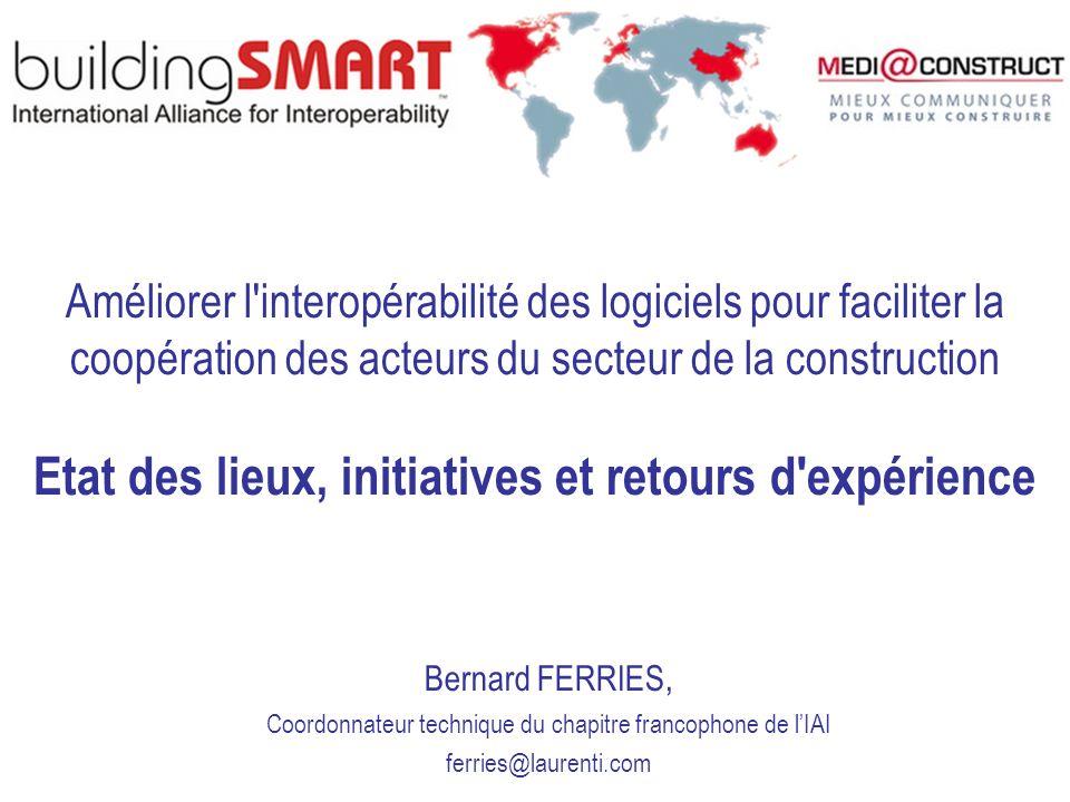 Améliorer l'interopérabilité des logiciels pour faciliter la coopération des acteurs du secteur de la construction Etat des lieux, initiatives et reto