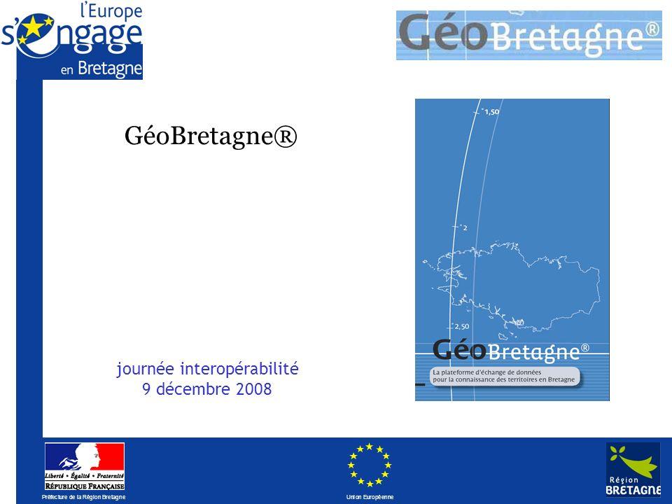 Préfecture de la Région Bretagne Union Européenne Sommaire Bref historique Enjeux Organisation mise en place Groupes thématiques Données Partenariat Plateforme géomatique Linteropérabilité en question
