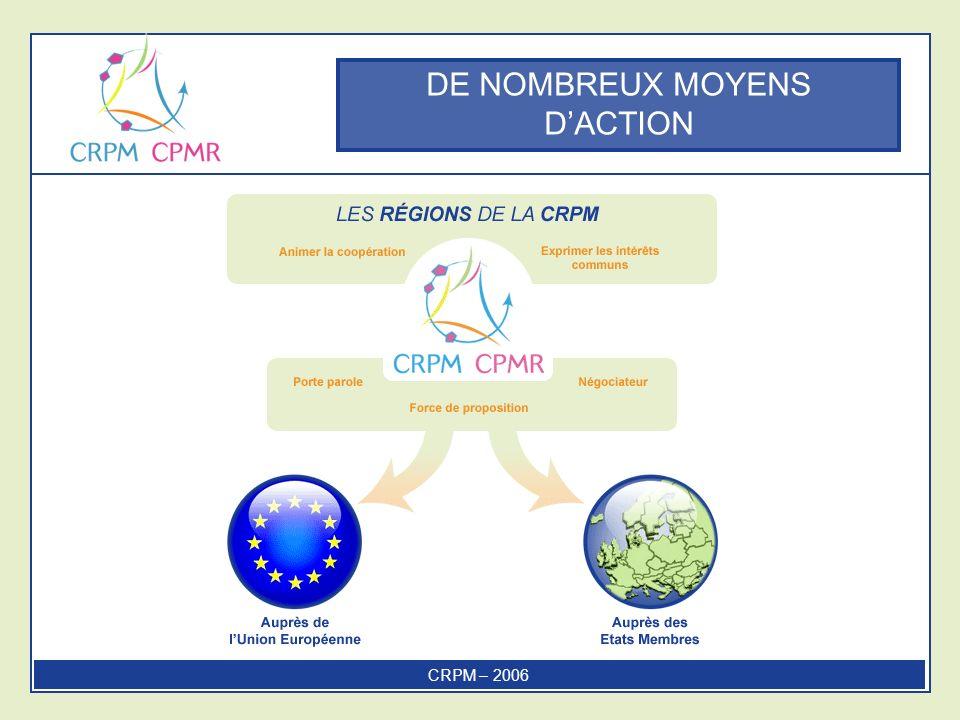DE NOMBREUX MOYENS DACTION CRPM – 2006