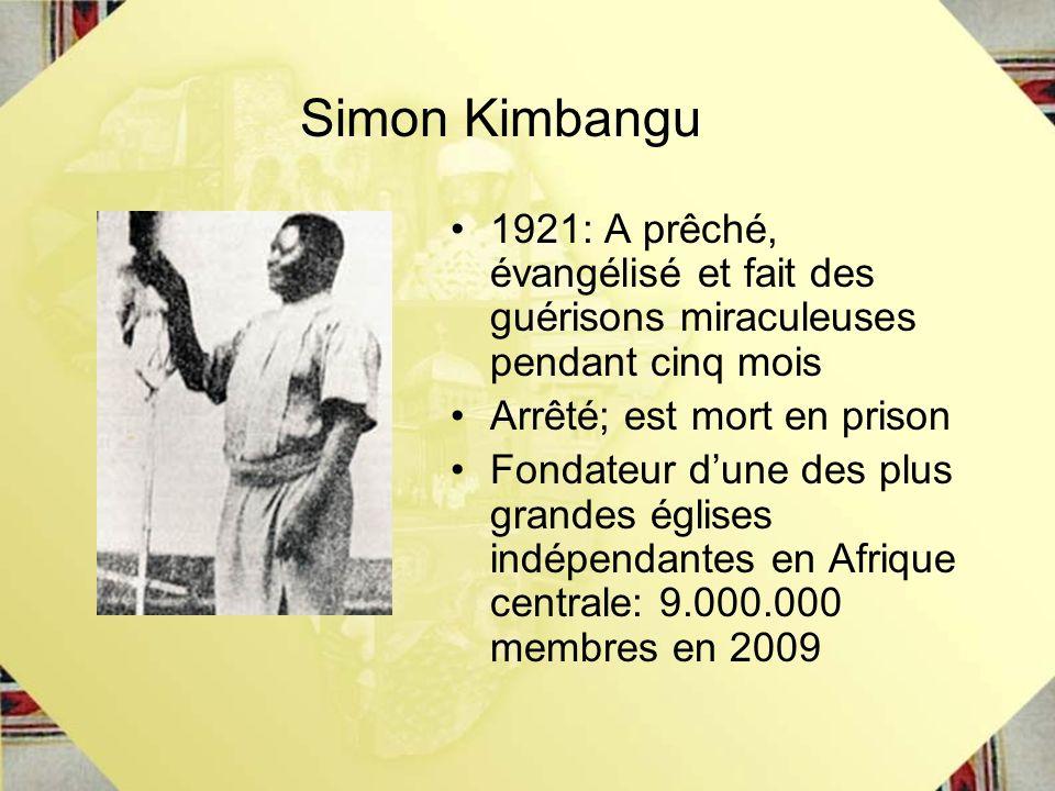 1921: A prêché, évangélisé et fait des guérisons miraculeuses pendant cinq mois Arrêté; est mort en prison Fondateur dune des plus grandes églises ind