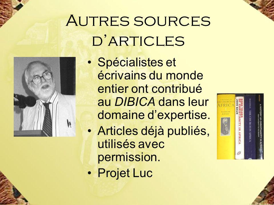 Spécialistes et écrivains du monde entier ont contribué au DIBICA dans leur domaine dexpertise. Articles déjà publiés, utilisés avec permission. Proje