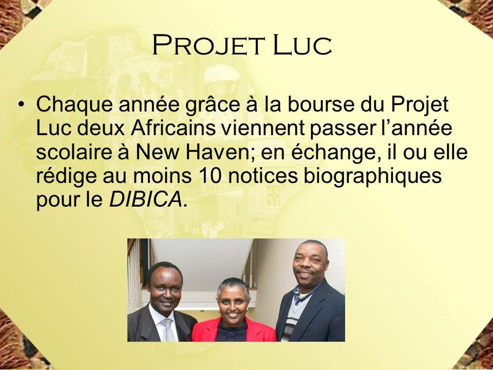 Chaque année grâce à la bourse du Projet Luc deux Africains viennent passer lannée scolaire à New Haven; en échange, il ou elle rédige au moins 10 not