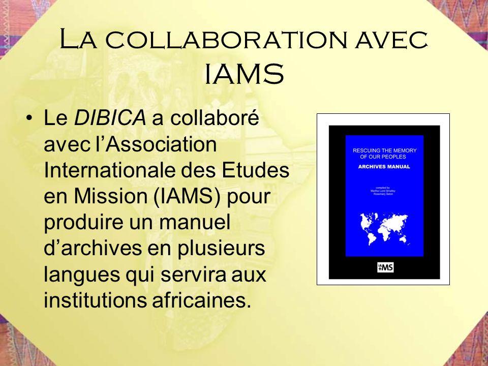 Le DIBICA a collaboré avec lAssociation Internationale des Etudes en Mission (IAMS) pour produire un manuel darchives en plusieurs langues qui servira