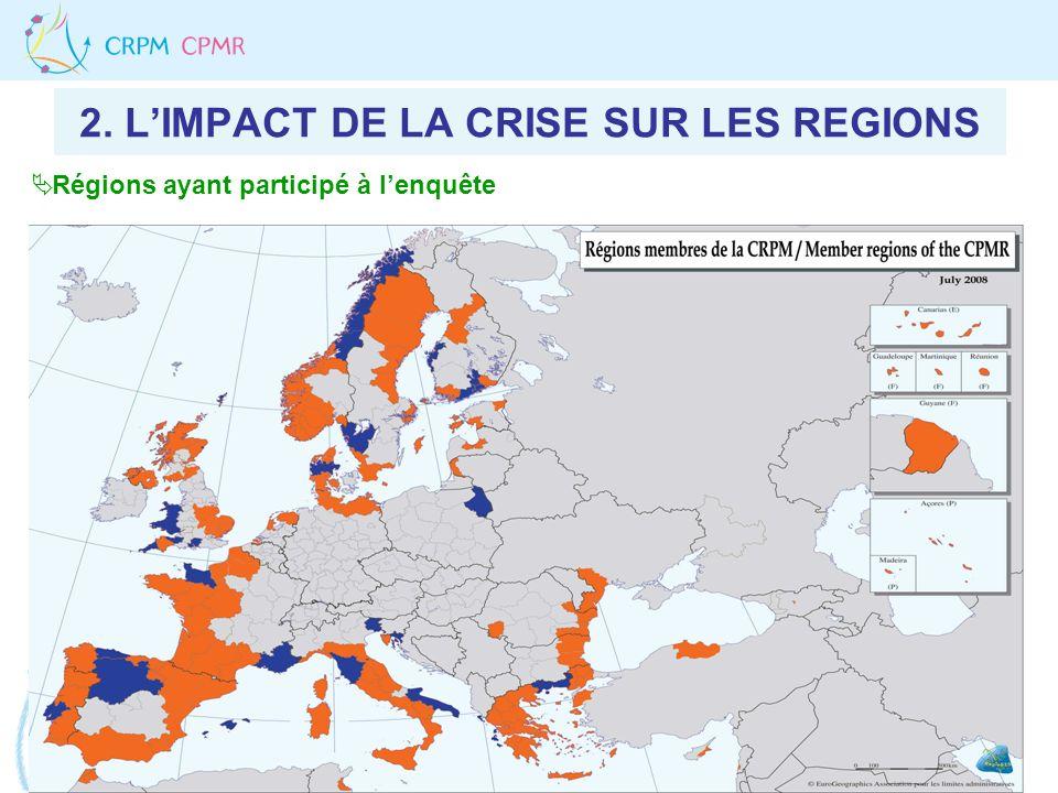 2. LIMPACT DE LA CRISE SUR LES REGIONS Régions ayant participé à lenquête