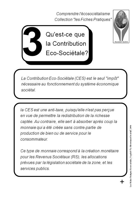 Qu est-ce que la Contribution Eco-Sociétale. Qu est-ce que la Contribution Eco-Sociétale.