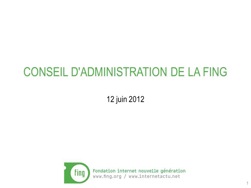 1 CONSEIL D ADMINISTRATION DE LA FING 12 juin 2012