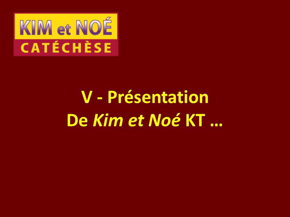 V - Présentation De Kim et Noé KT …