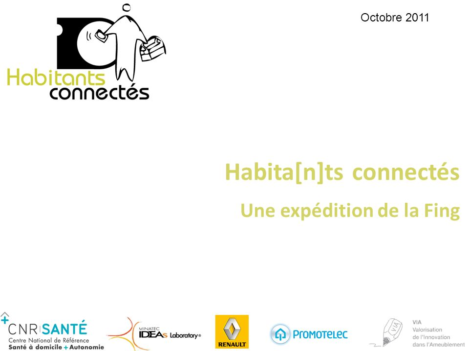 Habita[n]ts connectés Une expédition de la Fing Octobre 2011