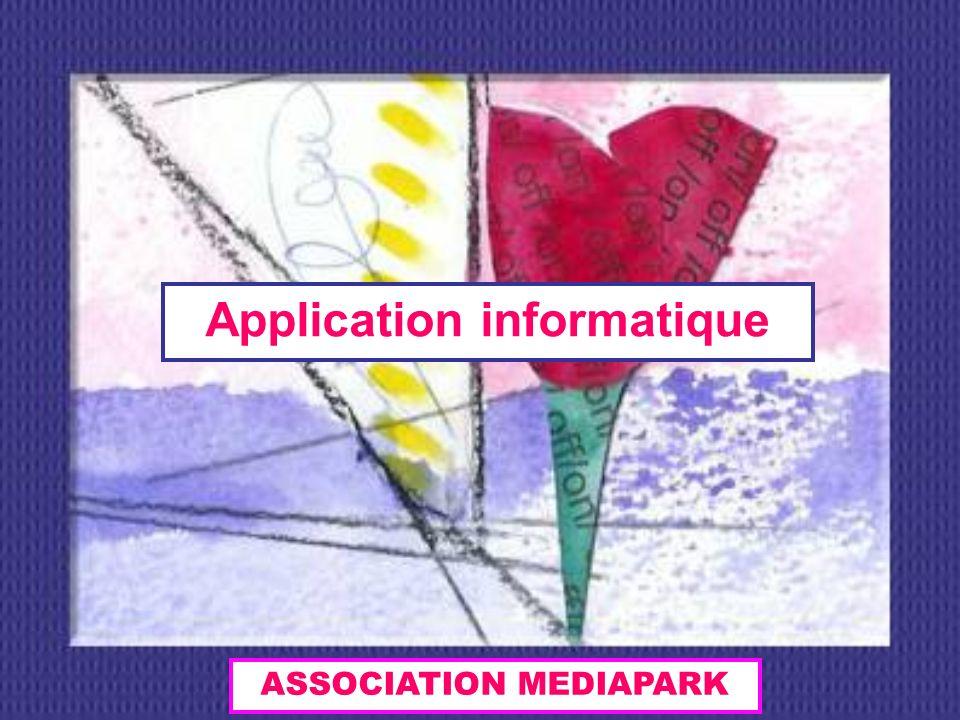 Application informatique ASSOCIATION MEDIAPARK