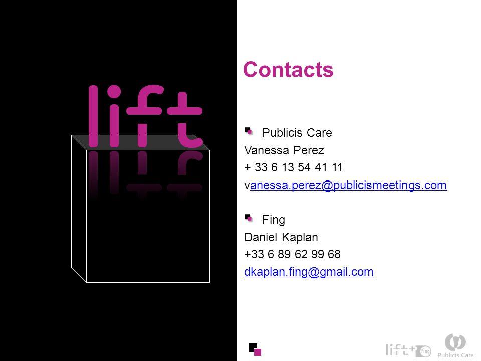 35 Contacts Publicis Care Vanessa Perez + 33 6 13 54 41 11 vanessa.perez@publicismeetings.comanessa.perez@publicismeetings.com Fing Daniel Kaplan +33