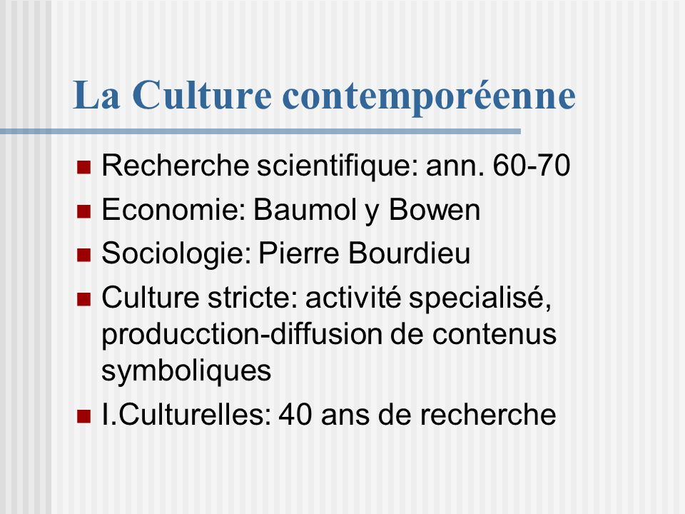 La Culture contemporéenne Recherche scientifique: ann.