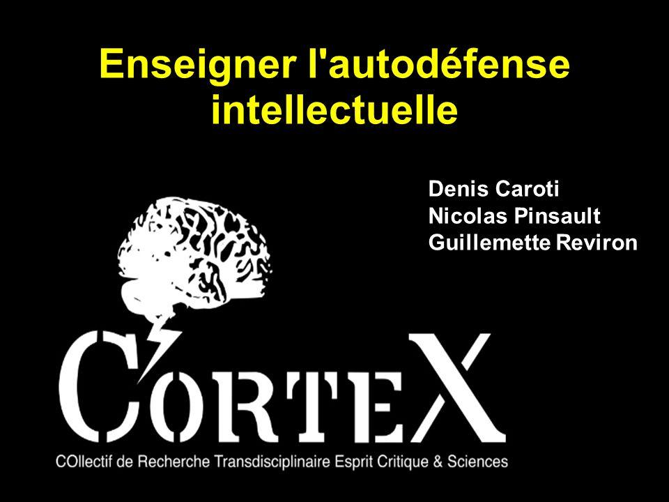 Enseigner l'autodéfense intellectuelle Denis Caroti Nicolas Pinsault Guillemette Reviron