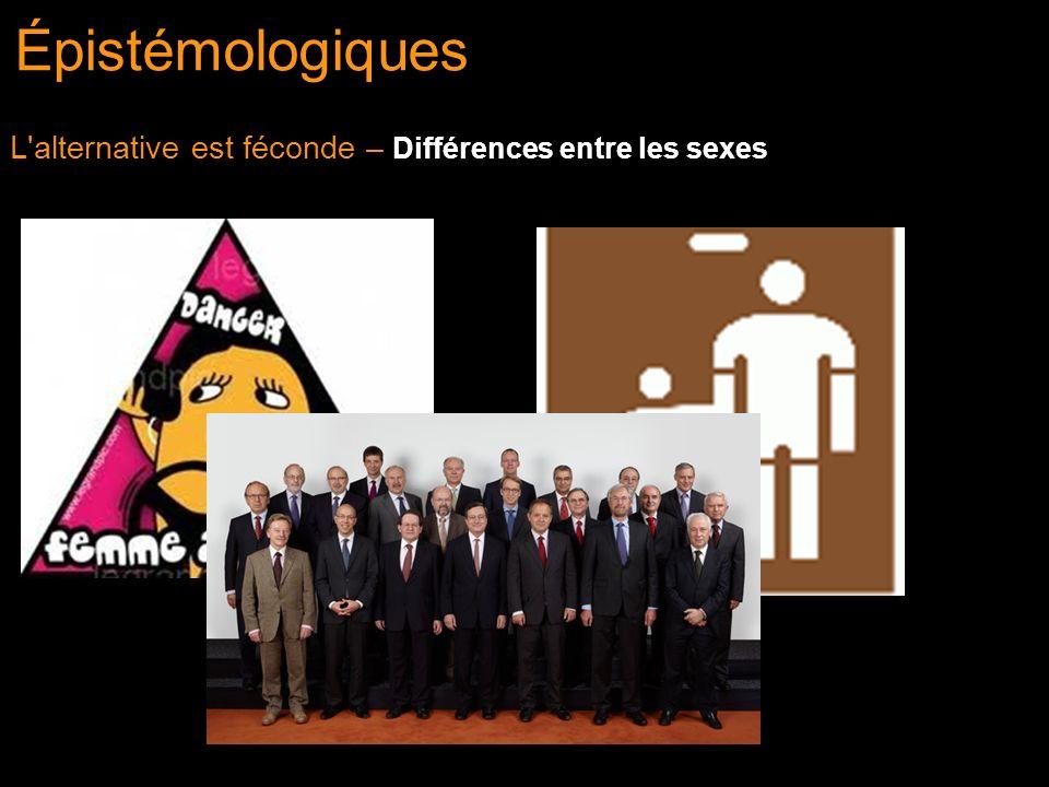L'alternative est féconde – Différences entre les sexes