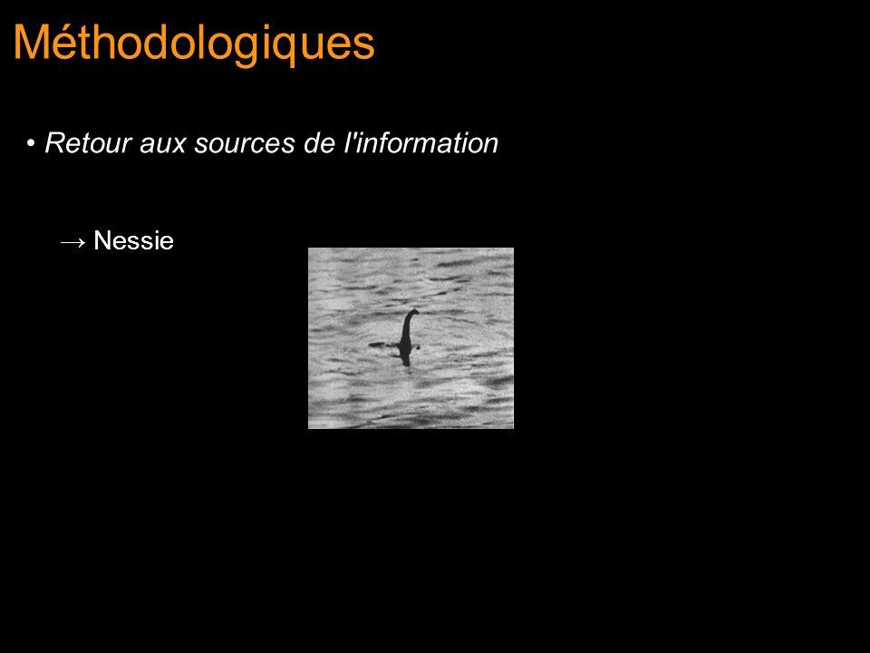 Nessie Méthodologiques Retour aux sources de l'information