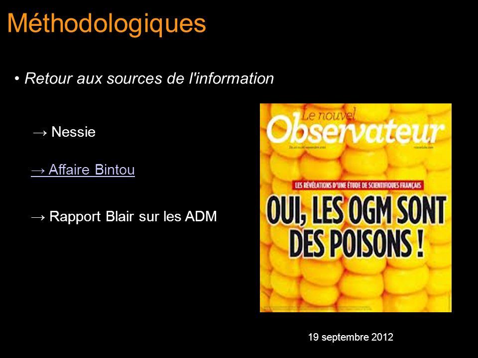 Nessie Affaire Bintou Rapport Blair sur les ADM Méthodologiques Retour aux sources de l'information 19 septembre 2012