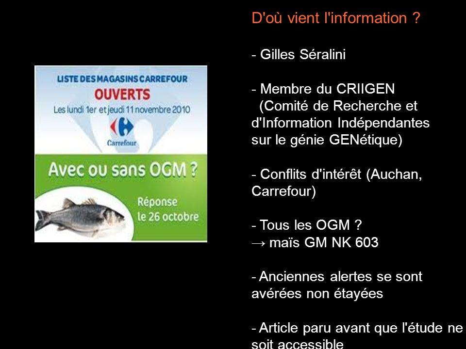 D'où vient l'information ? - Gilles Séralini - Membre du CRIIGEN (Comité de Recherche et d'Information Indépendantes sur le génie GENétique) - Conflit