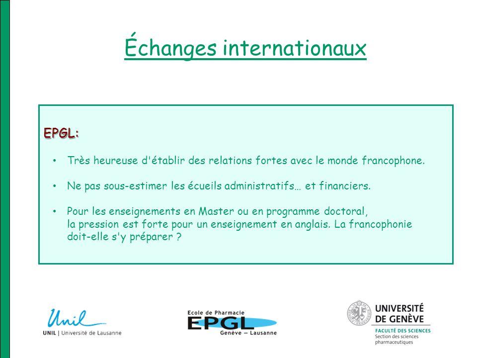 Échanges internationaux EPGL: Très heureuse d'établir des relations fortes avec le monde francophone. Ne pas sous-estimer les écueils administratifs…