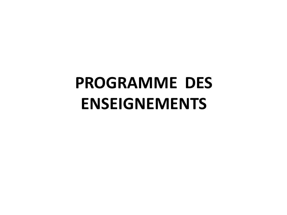 PROGRAMME DES ENSEIGNEMENTS