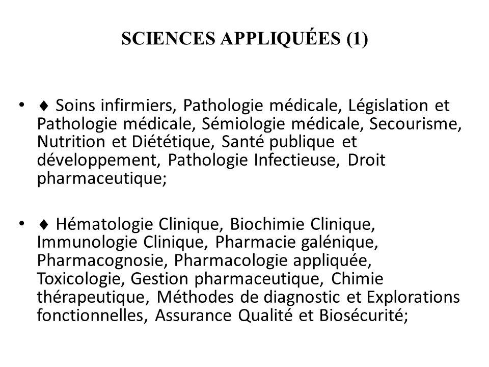 SCIENCES APPLIQUÉES (1) Soins infirmiers, Pathologie médicale, Législation et Pathologie médicale, Sémiologie médicale, Secourisme, Nutrition et Diété
