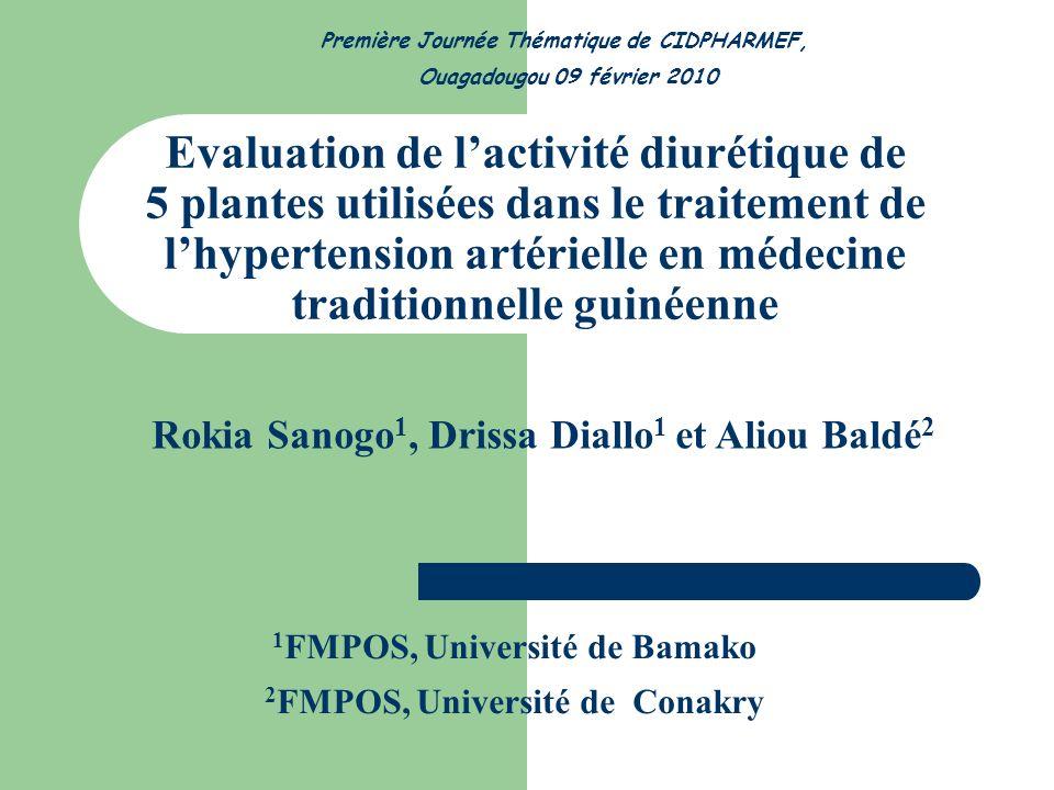 Evaluation de lactivité diurétique de 5 plantes utilisées dans le traitement de lhypertension artérielle en médecine traditionnelle guinéenne 1 FMPOS,