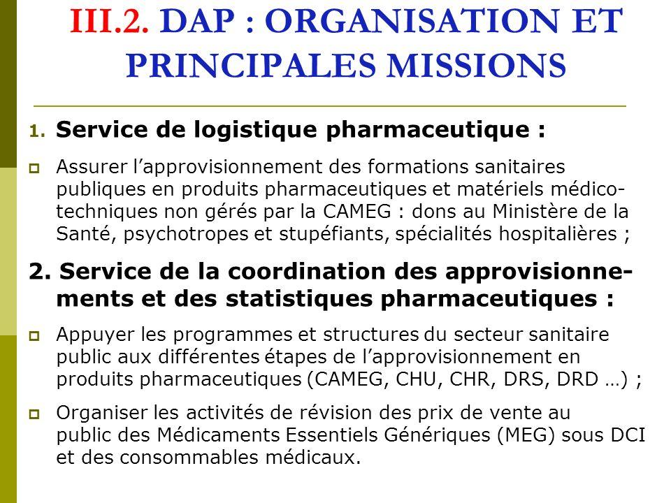 III.2.DAP : ORGANISATION ET PRINCIPALES MISSIONS (suite) 3.