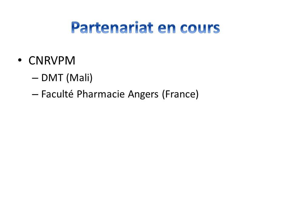 CNRVPM – DMT (Mali) – Faculté Pharmacie Angers (France)